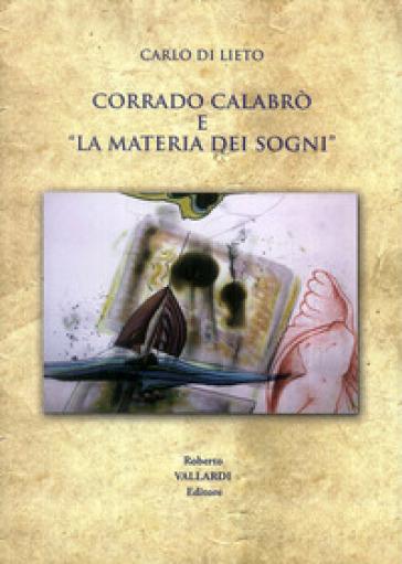 Corrado Calabrò e «la materia dei sogni»