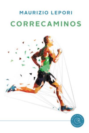 Correcaminos - Maurizio Lepori pdf epub