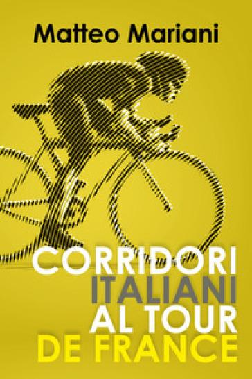 Corridori italiani al Tour de France