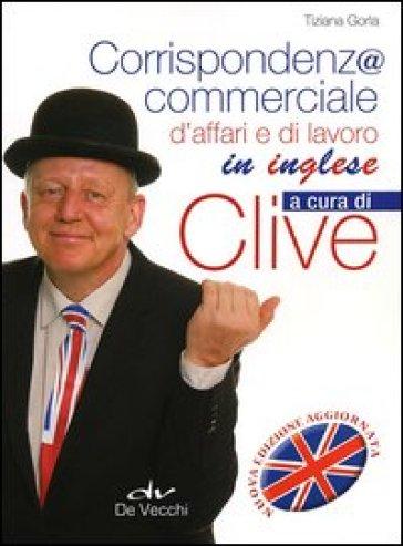 Corrispondenza commerciale, d'affari e di lavoro in inglese - Tiziana Gorla | Thecosgala.com