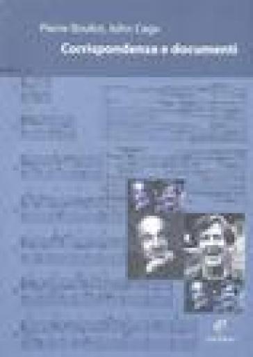 Corrispondenza e documenti - Pierre Boulez | Rochesterscifianimecon.com