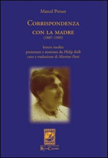 Corrispondenza con la madre (1887-1905) - Marcel Proust |