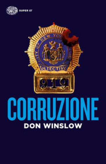 Corruzione - Don Winslow |