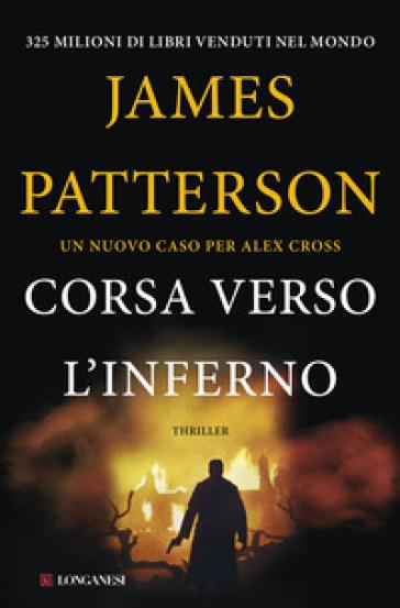 Corsa verso l'inferno - James Patterson  