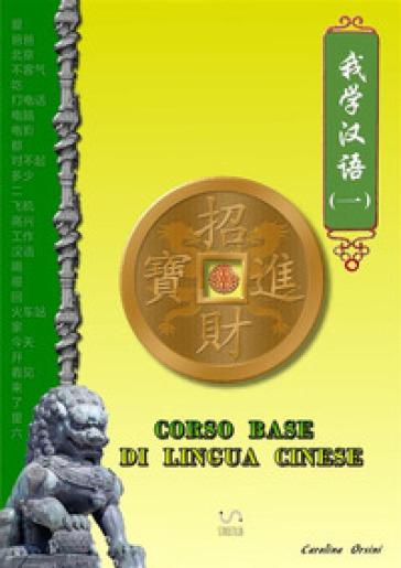 Corso base di lingua cinese - Carolina Orsini pdf epub
