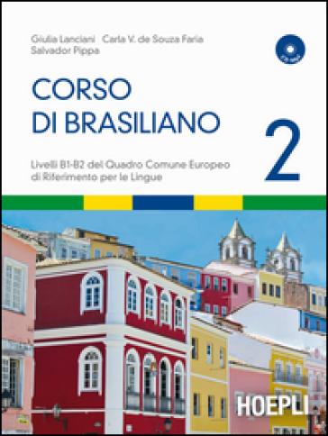 Corso di brasiliano. Con CD Audio. 2. - Giulia Lanciani | Thecosgala.com