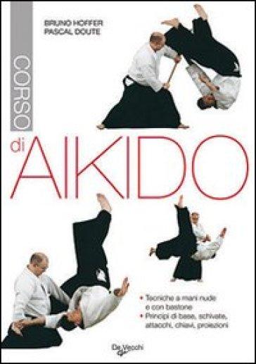 Corso di aikido - Pascal Doute | Rochesterscifianimecon.com