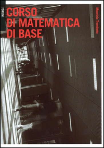 Corso di matematica di base - Maurizio Trombetta | Thecosgala.com