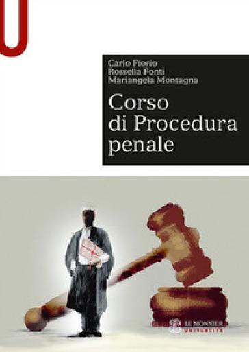 Corso di procedura penale - Carlo Fiorio | Thecosgala.com