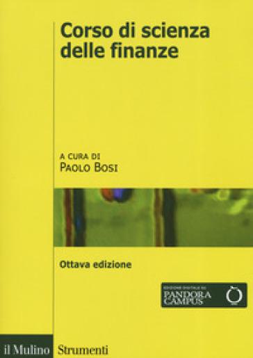 Corso di scienza delle finanze - P. Bosi |