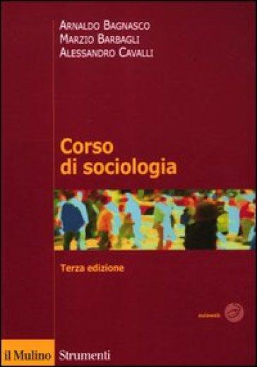 Corso di sociologia - Arnaldo Bagnasco pdf epub