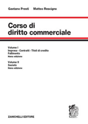 Corso di diritto commerciale. Con espansione online - Gaetano Presti |