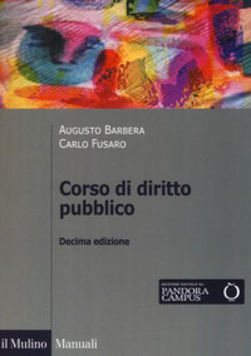 Corso di diritto pubblico. Con espansione online - Augusto Barbera |