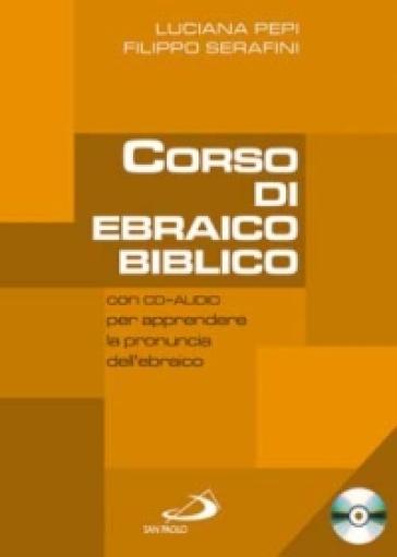 Corso di ebraico biblico. Con CD Audio. 1. - Luciana Pepi   Rochesterscifianimecon.com