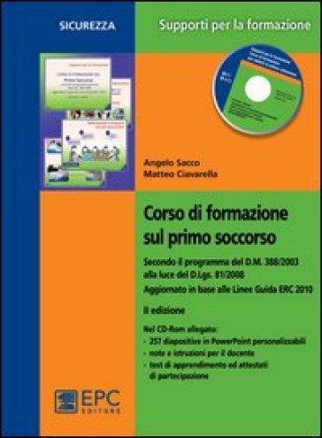 Corso di formazione sul primo soccorso. Con CD-ROM - Angelo Sacco pdf epub
