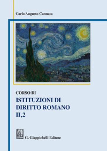 Corso di istituzioni di diritto romano. 2/1. - Carlo A. Cannata | Rochesterscifianimecon.com