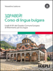 Corso di lingua bulgara. Livelli A1-B1. Con CD Audio formato MP3
