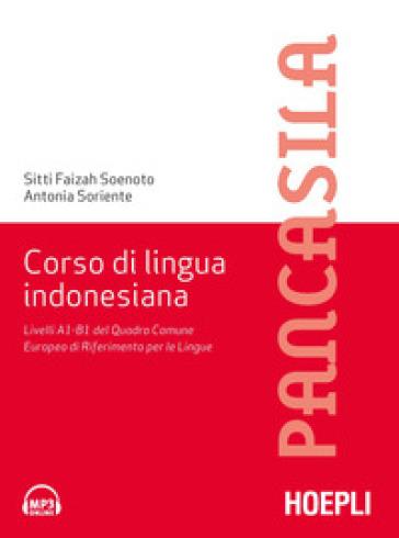 Corso di lingua indonesiana. Livelli A1-B1 del Quadro Comune Europeo di Riferimento per le Lingue - Fayzah Soenoto Rivai | Thecosgala.com