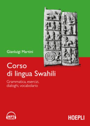 Corso di lingua swahili. Con DVD-ROM - Gianluigi Martini |