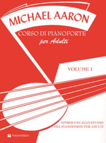 Corso di pianoforte per adulti. 1.