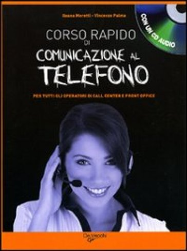 Corso rapido di comunicazione al telefono. Con CD Audio - V. Palma   Thecosgala.com