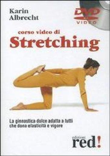 Corso video di stretching. DVD - Karin Albrecht |