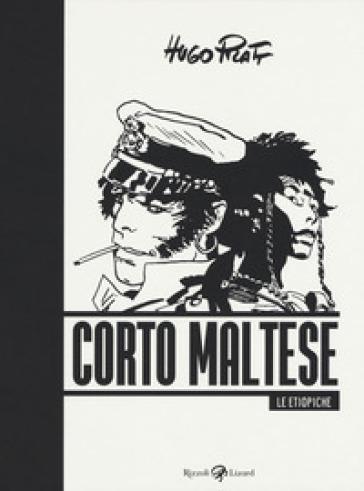 Corto Maltese. Le etiopiche - Hugo Pratt |