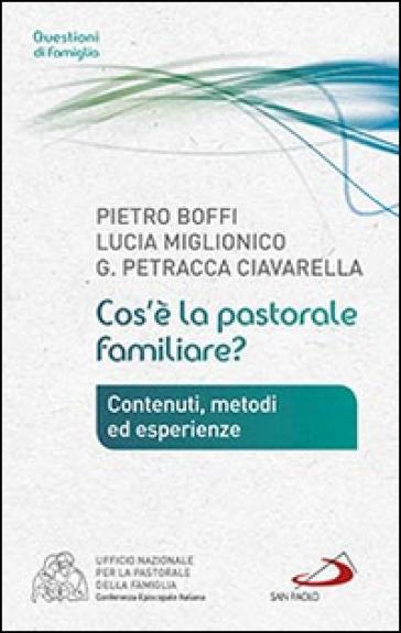 Cos'è la pastorale familiare? - Pietro Boffi  