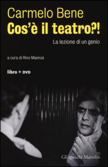 Cos'è il teatro?! La lezione di un genio. Con DVD - Carmelo Bene | Ericsfund.org