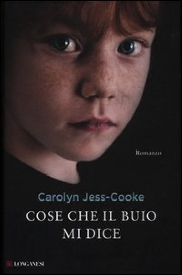 Cose che il buio mi dice - Carolyn Jess-Cooke | Kritjur.org