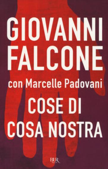 Cose di Cosa Nostra - Giovanni Falcone  