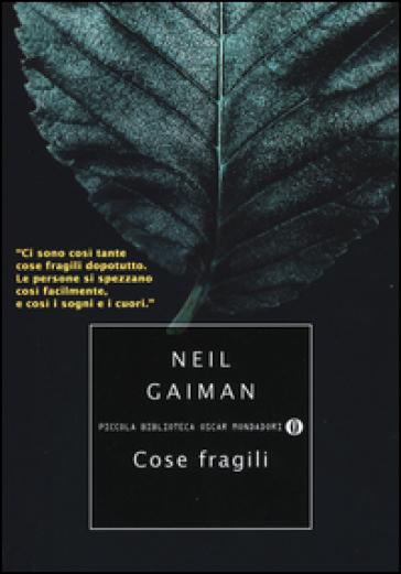Cose fragili - Neil Gaiman | Kritjur.org