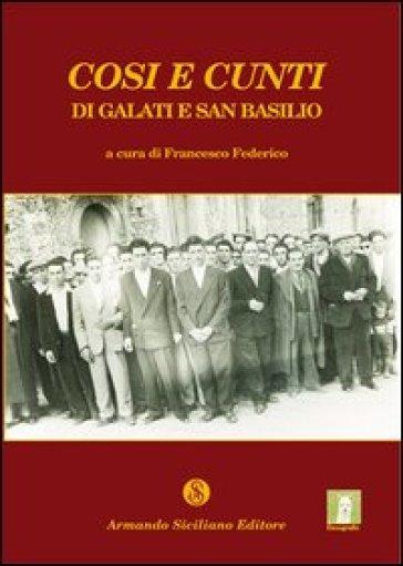 Cosi e cunti di Galati e di san Basilio - F. Federico |