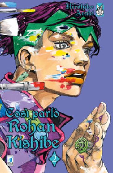 Così parlò Rohan Kishibe. 2. - Hirohiko Araki pdf epub