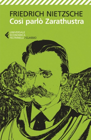 Così parlò Zarathustra - Friedrich Nietzsche | Thecosgala.com