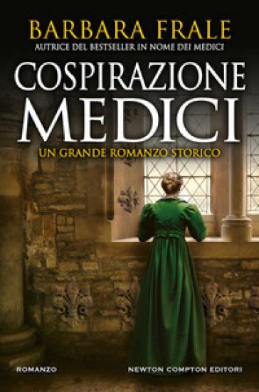 Cospirazione Medici - Barbara Frale |