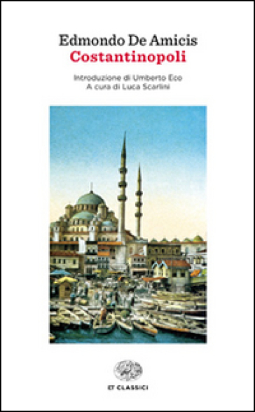 Costantinopoli - Edmondo De Amicis |