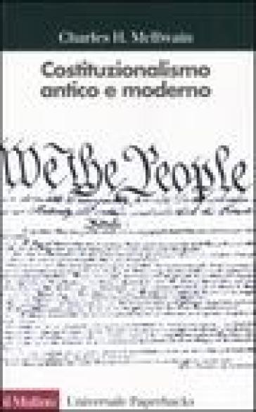 Costituzionalismo antico e moderno - Charles H. McIlwain   Rochesterscifianimecon.com