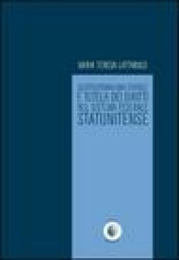 Costituzionalismo statale e tutela dei diritti nel sistema federale statunitense - M. Teresa Lattarulo |