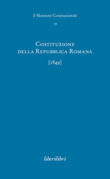 Costituzione della Repubblica Romana (1849) - A. A. Cervati | Thecosgala.com