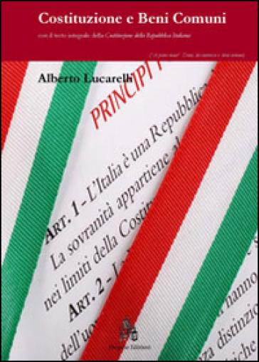 Costituzione e beni comuni - Alberto Lucarelli | Kritjur.org