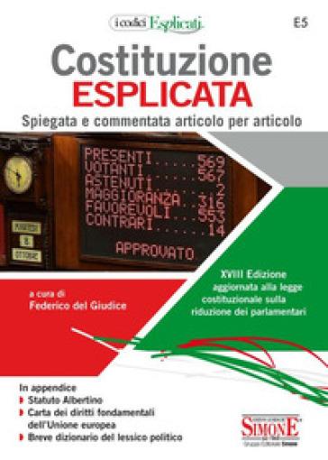 Costituzione esplicata. Spiegata e commentata articolo per articolo - F. Del Giudice | Thecosgala.com