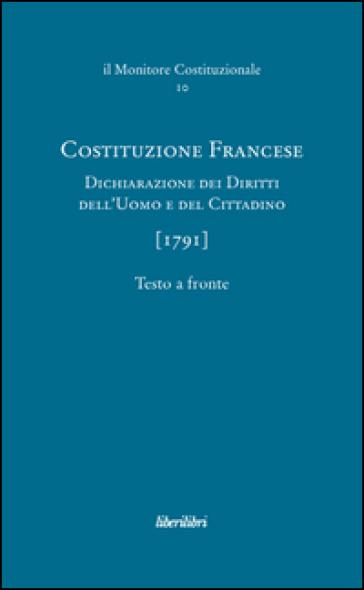 Costituzione francese (1791). Dichiarazione dei diritti dell'uomo e del cittadino. Ediz. multilingue