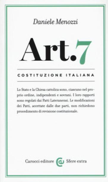 Costituzione italiana: articolo 7 - Daniele Menozzi  