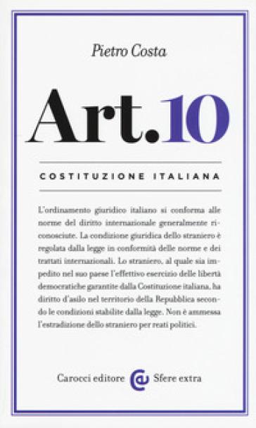 Costituzione italiana: articolo 10 - Pietro Costa   Rochesterscifianimecon.com