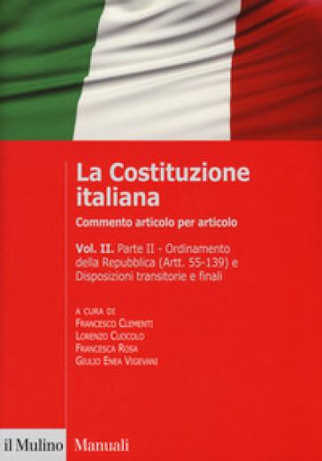 La Costituzione italiana. Commento articolo per articolo. 2. - F. Clementi pdf epub