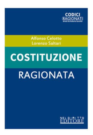 Costituzione ragionata - Alfonso Celotto   Thecosgala.com