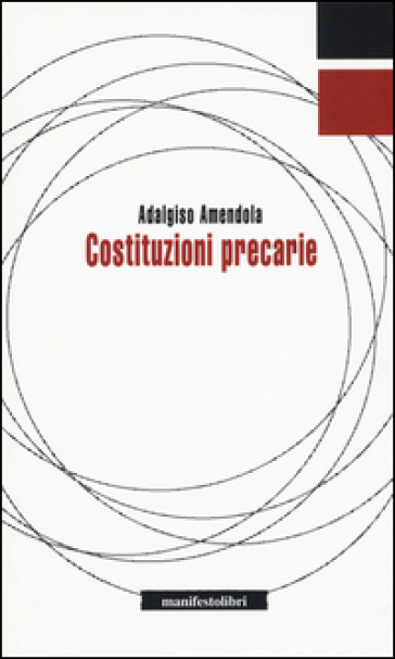 Costituzioni precarie - Adalgiso Amendola | Kritjur.org