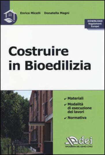 Costruire in bioedilizia - Enrico Micelli | Thecosgala.com