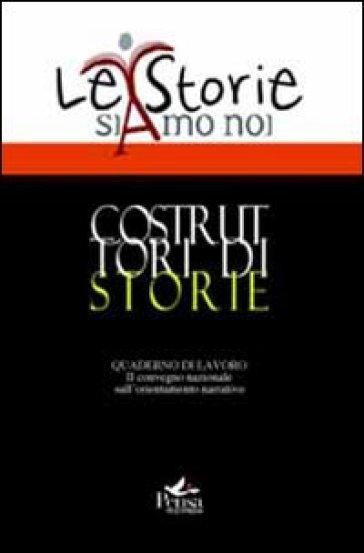 Costruttori di storie. Quaderno di lavoro 2° Convegno nazionale. Con CD-ROM - F. Batini pdf epub